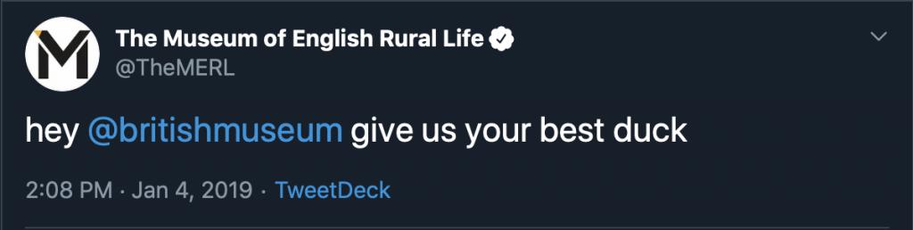 """Skjermbilde av tweet fra TheMERL, med teksten: """"Hey @britishmuseum give us your best duk"""""""