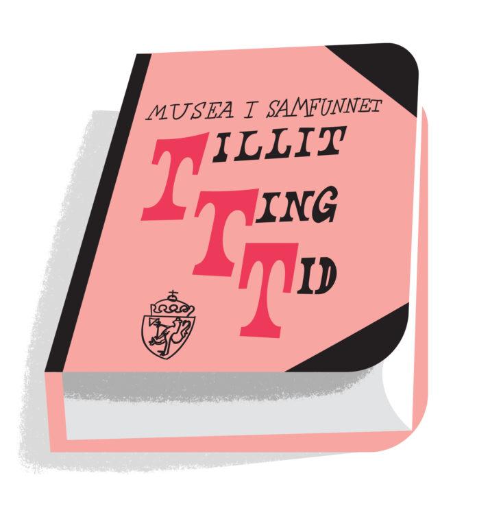 Tegning av bok med tittel Musea i samfunnet: Tillit, ting og tid